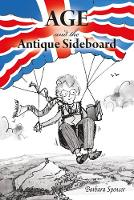 Age and the Antique Sideboard (Paperback)