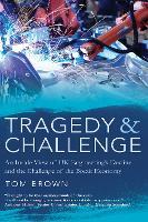 Tragedy & Challenge