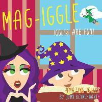 Mag-Iggle: AMAZING IGGLES (Paperback)