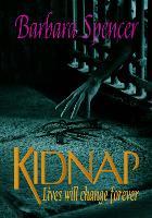 Kidnap: Lives will change ... forever (Paperback)