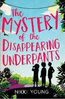 The Mystery of the Disappearing Underpants (Paperback)