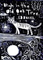 High in the Old Oak Tree (Paperback)
