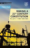 Making a 21st Century Constitution: Playing Fair in Modern Democracies (Hardback)
