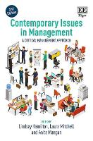Contemporary Issues in Management, Second Edition: A Critical Management Approach (Hardback)