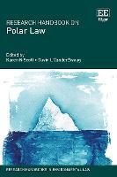 Research Handbook on Polar Law - Research Handbooks in Environmental Law series (Hardback)