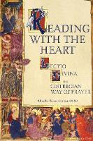 Reading with the Heart: Lectio Divina, the Cistercian Way of Prayer (Paperback)