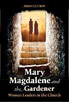 Mary Magdalene and the Gardener