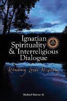 Ignatian Spirituality and Interreligious Dialogue