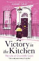 Victory in the Kitchen: The Life of Churchill's Cook (Paperback)