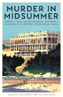 Murder in Midsummer: Classic Mysteries for the Holidays (Paperback)