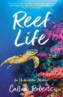 Reef Life: An Underwater Memoir (Paperback)