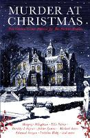 Murder at Christmas: Ten Classic Crime Stories for the Festive Season (Paperback)