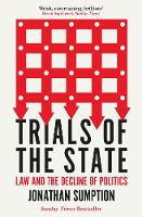 Trials of the State: Law and the Decline of Politics (Paperback)