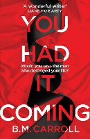 You Had It Coming (Paperback)