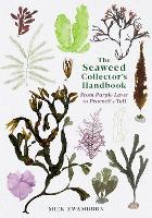 The Seaweed Collector's Handbook