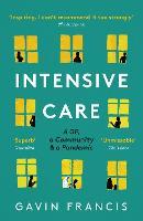 Intensive Care: A GP, a Community & a Pandemic (Paperback)