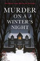Murder on a Winter's Night: Ten Classic Crime Stories (Paperback)