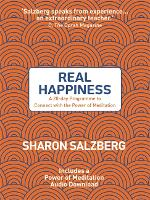 Real Happiness: A 28-day Programme to Connect with the Power of Meditation (Paperback)