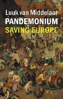 Pandemonium: Europe's Covid Crisis (Hardback)