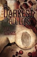The Darkest of All Lies (Hardback)