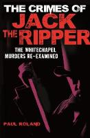 The Crimes of Jack the Ripper (Paperback)
