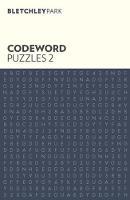 Bletchley Park Codeword Puzzles 2 - Bletchley Park Puzzles (Paperback)