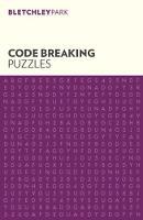 Bletchley Park Codebreaking Puzzles - Bletchley Park Puzzles (Paperback)
