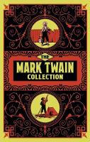 The Mark Twain Collection (Hardback)