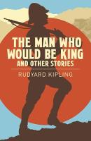 The Man Who Would be King & Other Stories (Paperback)
