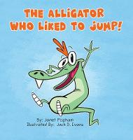 The Alligator Who Liked To Jump