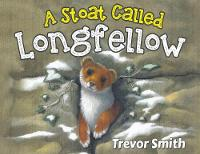 A Stoat Called Longfellow (Paperback)