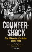Counter-shock: The Oil Counter-Revolution of the 1980s (Hardback)