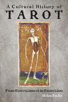A Cultural History of Tarot: From Entertainment to Esotericism (Paperback)