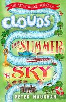 Clouds in a Summer Sky - The Batch Magna Chronicles (Paperback)
