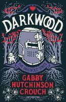 Darkwood - The Darkwood Series (Paperback)