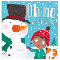 Oh, No, Mr Snowman! (Paperback)