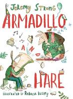 Armadillo and Hare - Small Tales from the Big Forest 1 (Hardback)