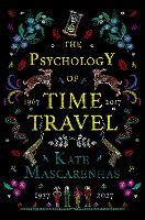 The Psychology of Time Travel (Hardback)