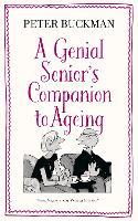 A Genial Senior's Companion to Ageing