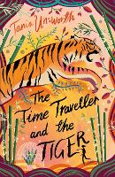 The Time Traveller and the Tiger (Paperback)