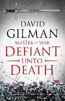 Defiant Unto Death (Paperback)