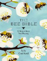 Bees and Why We Should Love Them (Hardback)