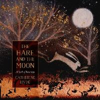 The Hare and the Moon: A Calendar of Paintings (Hardback)