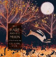 The Hare and the Moon: A Calendar of Paintings (Paperback)