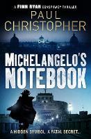 Michelangelo's Notebook - The Finn Ryan Conspiracy Thrillers 1 (Paperback)