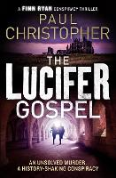 The Lucifer Gospel - The Finn Ryan Conspiracy Thrillers 2 (Paperback)