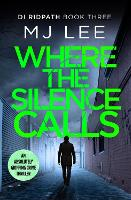 Where the Silence Calls - DI Ridpath Crime Thriller 3 (Paperback)