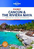 Lonely Planet Pocket Cancun & the Riviera Maya - Travel Guide (Paperback)