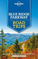 Lonely Planet Blue Ridge Parkway Road Trips - Travel Guide (Paperback)