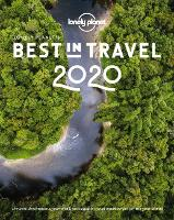 Lonely Planet's Best in Travel 2020 - Lonely Planet (Hardback)